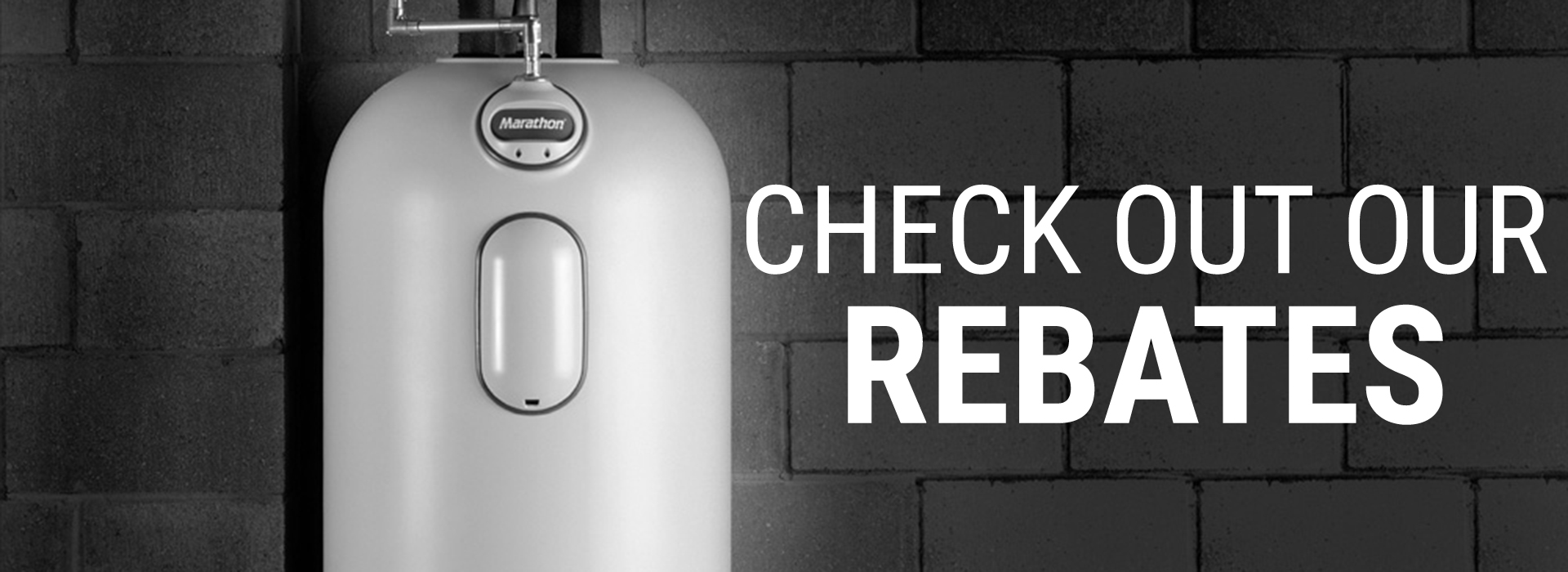 "Water heater with text saying ""Check out our Rebates"""