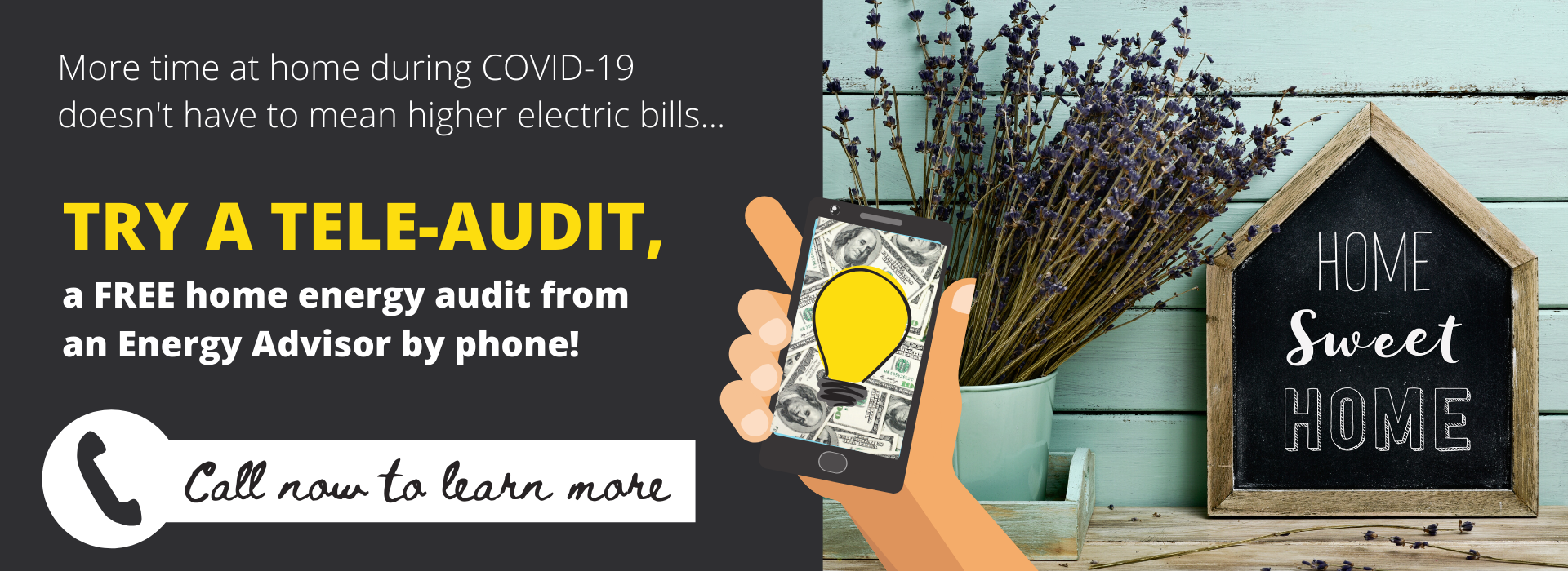 We are now offering home energy audits by phone!